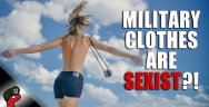 Thumbnail for Military Clothes Are Sexist?! | Live From The Lair