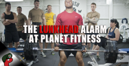 "Thumbnail for The ""Lunkhead Alarm"" at Planet Fitness 