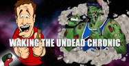 Thumbnail for Waking the Undead Chronic | Grunt Speak Live