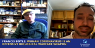 Thumbnail for Francis Boyle: Wuhan Coronavirus is an Offensive Biological Warfare Weapon