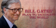 Thumbnail for Bill Gates' Plan to Vaccinate the World