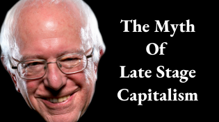 Thumbnail for The Myth of Late Stage Capitalism
