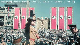 Thumbnail for Mein Kampf - Ford Translation - Vol 1, Ch.1 - [Part 1 of 3]